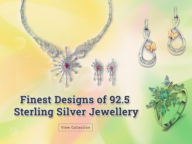 Finest Designs of 92.5 Sterling Silver Jewellery